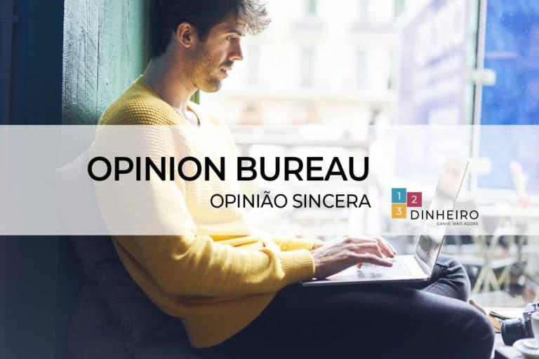 opinion bureau é confiavel