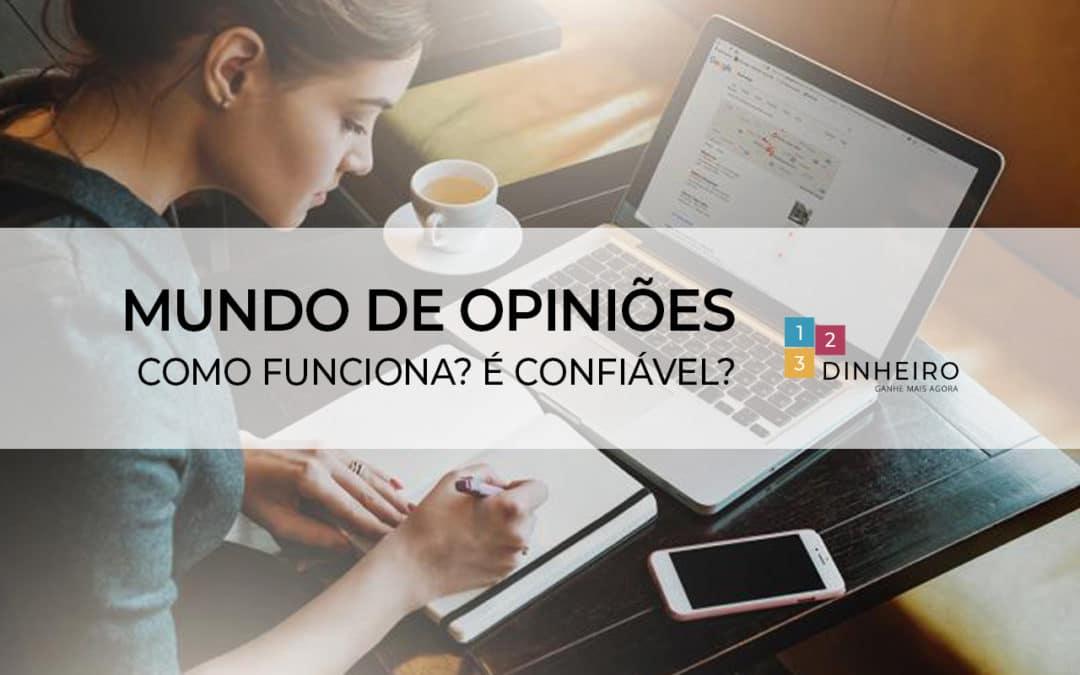 Mundo de Opiniões: como funciona? É confiável?