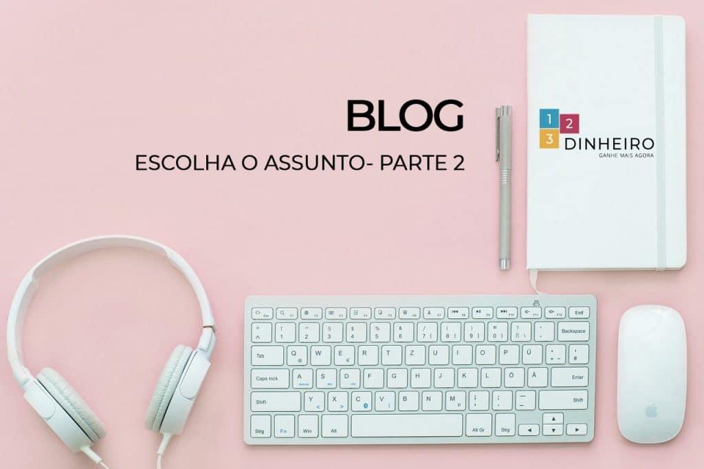 Como escolher o nicho do seu blog