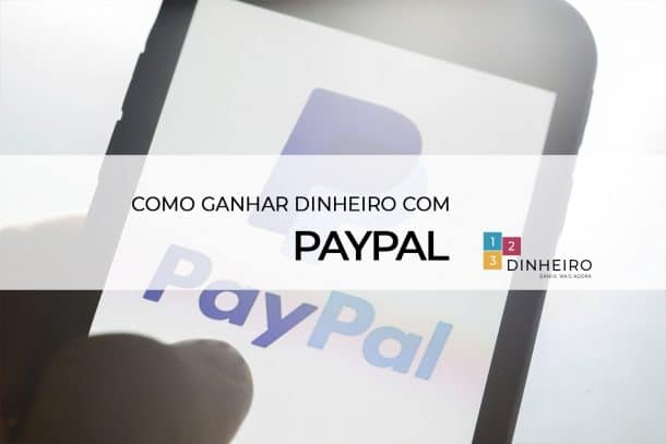 como ganhar dinheiro com PayPal