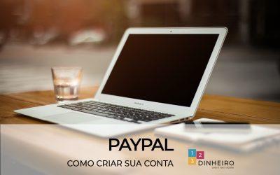 Como criar uma conta no PayPal: tire suas dúvidas